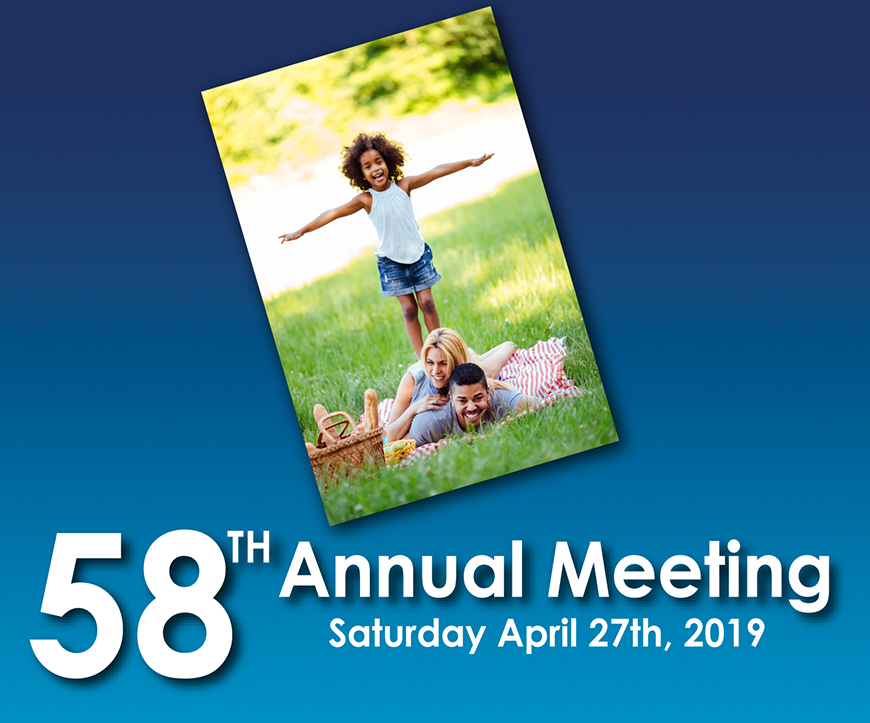 Join Us For Our 58th Annual Meeting!