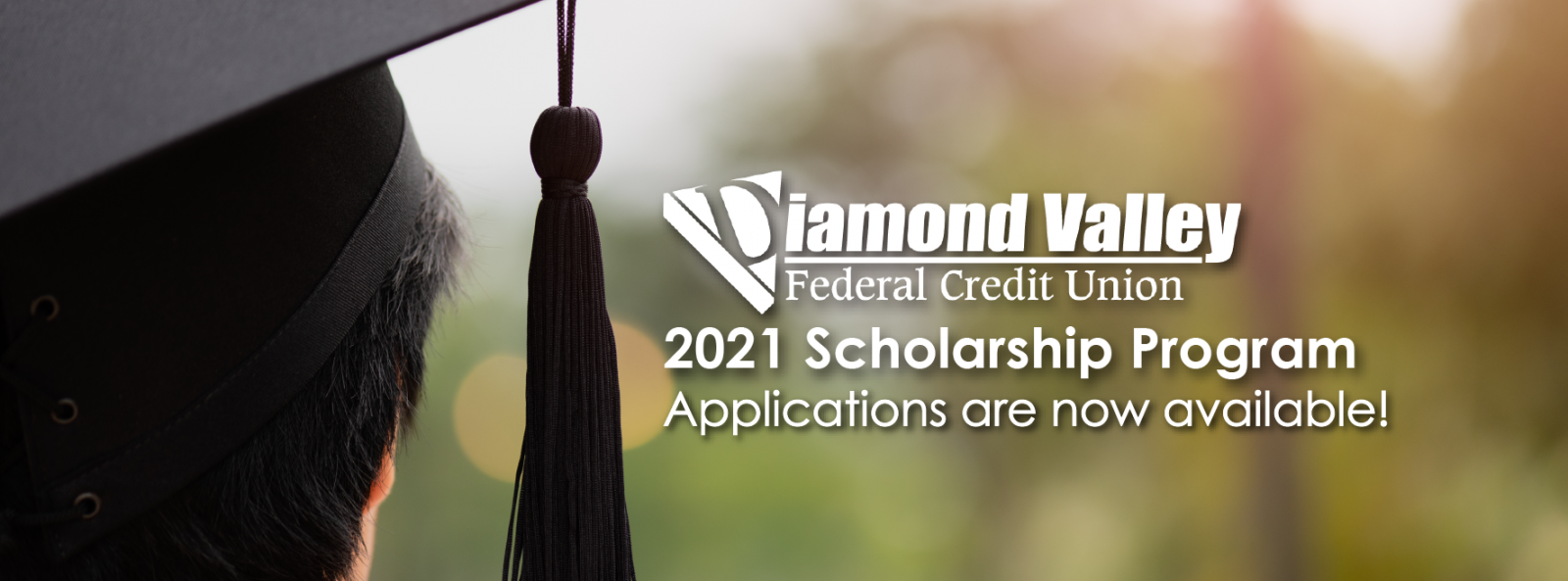 2021 Diamond Valley Federal Credit Union Scholarship - Apply Now!