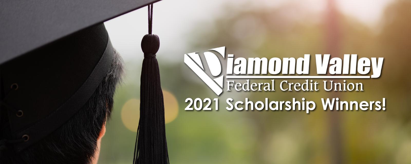 2021 Diamond Valley Federal Credit Union Scholarship Winners!