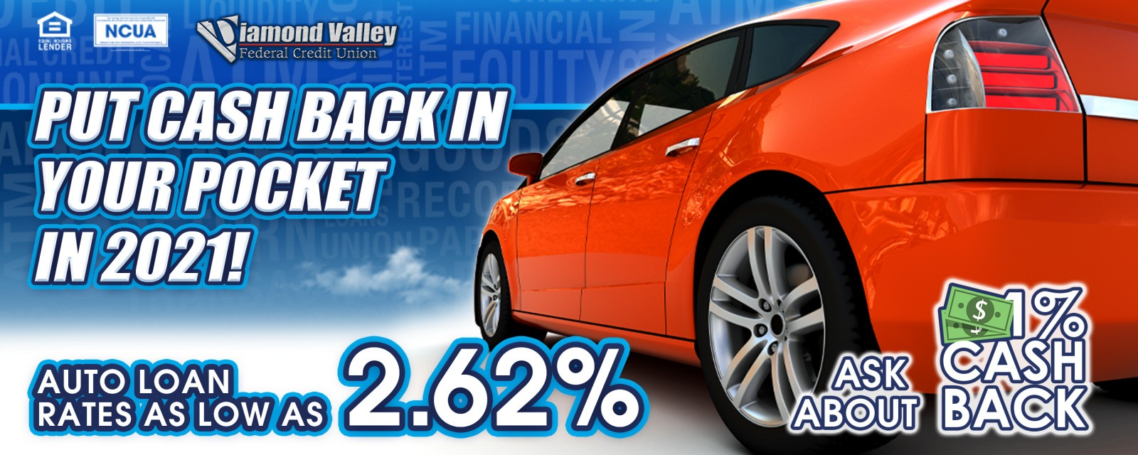 Auto Loans as low as 2.62%! Ask about 1% CASH BACK!