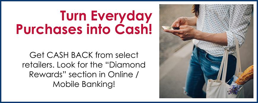 Diamond Rewards - Online / Mobile Banking Purchase Rewards