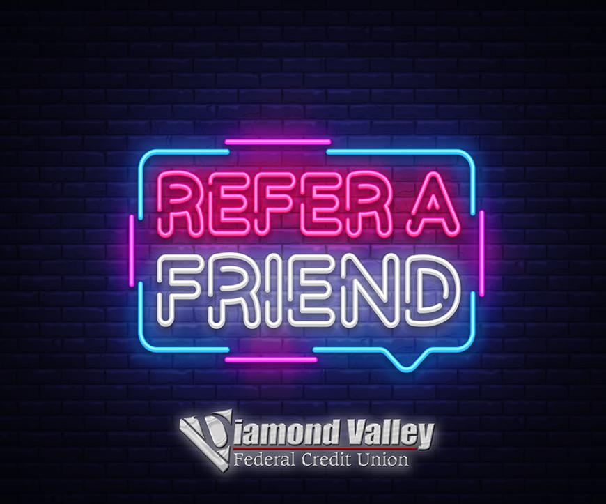 Refer-A-Friend To Diamond Valley!